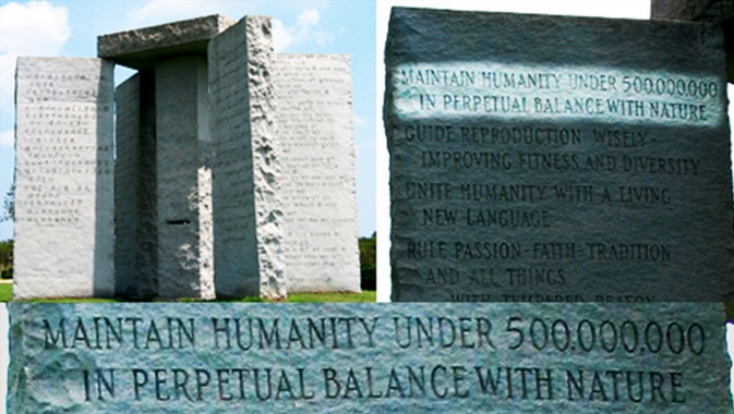 Georgia Guidestones 1st Commandment - Depopulation of the earty by over 90%